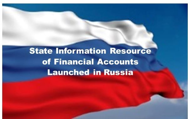 Mandatory Disclosure: State Information Resource of Financial Accounts in Russia