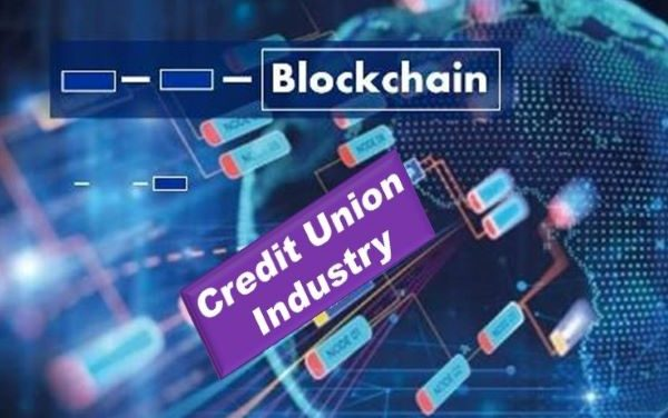 Blockchain's Impending Impact on the Credit Union Industry