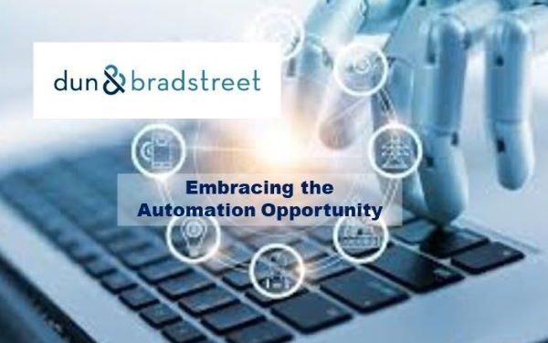 Dun & Bradstreet Examines How Finance and Credit Leaders Are Embracing Automation