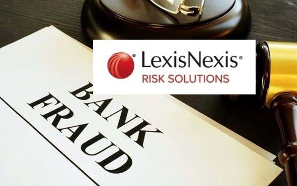 LexisNexis Risk Study: Smaller Banks, Credit Unions and Digital Lenders Hit Hardest by Business Lending Fraud Losses