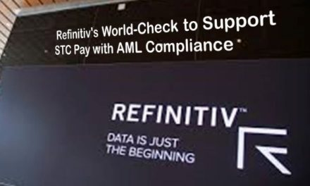 Refinitiv's World-Check to Support STC Pay with AML Compliance as it Moves to Cashless Payments