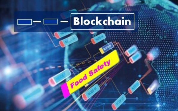 Blockchain:  IBM To Work on Food Safety Service Certification