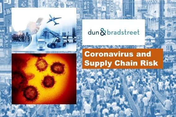 Dun & Bradstreet WEBINAR: The Business Impact of the Coronavirus and How to Safeguard Your Supply Chain