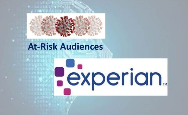 Experian Introduces At-Risk Audiences, Leverages Data Assets to Identify Those Impacted by COVID-19