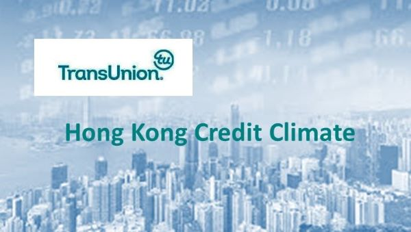 Hong Kong Credit Climate:  TRANSUNION Q4 2019 INDUSTRY INSIGHTS REPORT
