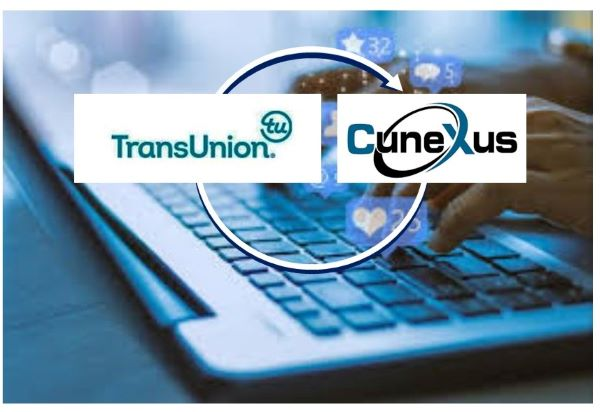 CuneXus and TransUnion Collaboration Delivers Enhanced Digital Lending Capabilities for Financial Institutions