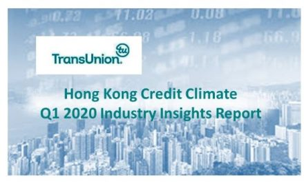 TransUnion Hong Kong Insight Report Shows that COVID-19 Has Severely Amplified the Impact of the 2019 Hong Kong Recession