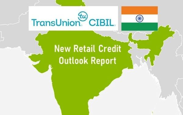 TransUnion CIBIL:  COVID-19 Expected to Alter the Demand-Supply Dynamics of India's Retail Credit Market