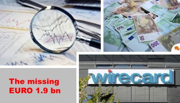Fintech Stress Test:  The Hunt for Missing Cash of Euro 1.9bn at Wirecard