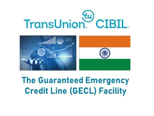 TransUnion CIBIL India Study on The Guaranteed Emergency Credit Line (GECL) Facility