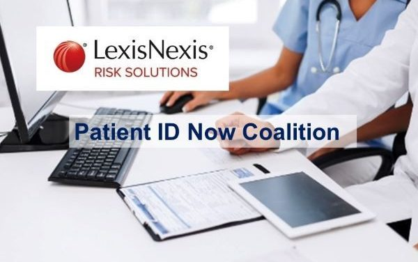 LexisNexis Risk Solutions Joins Patient ID Coalition in Support of a National Unique Patient Identifier