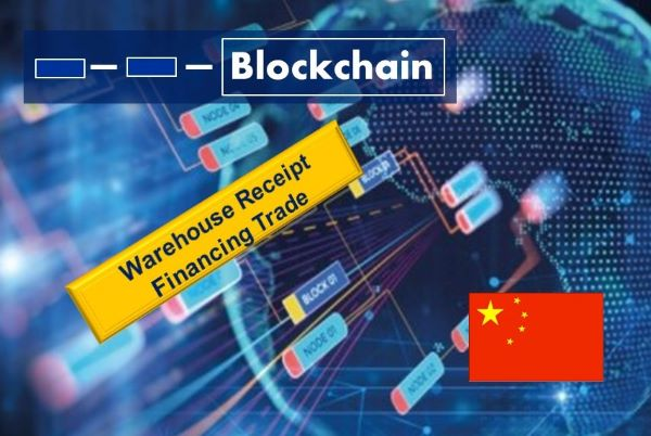 China's Petrochemical Industry Launches Blockchain Warehouse Receipt Financing Trade