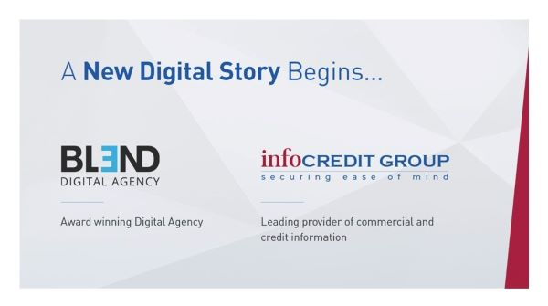 A New Digital Story:  Blend Digital Becomes Part of the Infocredit Group