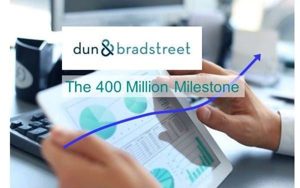 Dun & Bradstreet's Database of Business Information:  The 400 Million Milestone