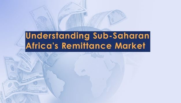 Understanding Sub-Saharan Africa's Remittance Market