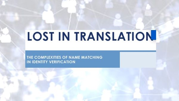 The Importance of Identity Matching in Meeting KYC ID Requirements