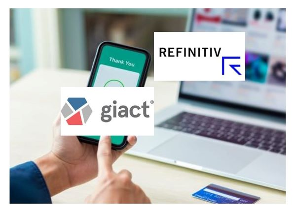 Refinitiv to Add Fraud Prevention Capability with Acquisition of GIACT