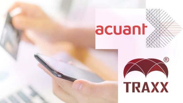Acuant Partners with Traxx on Biometric Authentication for Secure Transactions