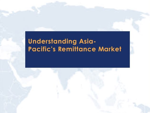 Understanding Asia-Pacific's Remittance Market