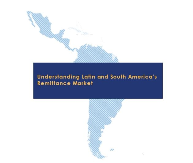 Understanding Latin and South America's Remittance Market