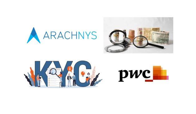 Arachnys and PwC Singapore Partnership Brings Digital KYC & AML Solutions to Singapore