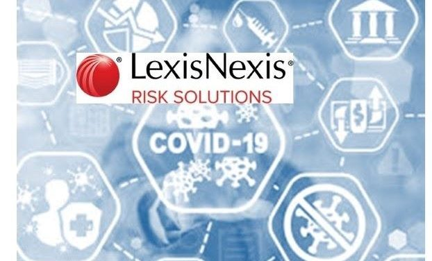 A Year in Review: LexisNexis Risk Solutions Survey – Covid-19 Impact