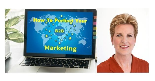 News from the Digital Marketing Front: How To Perfect Your B2B Marketing Message