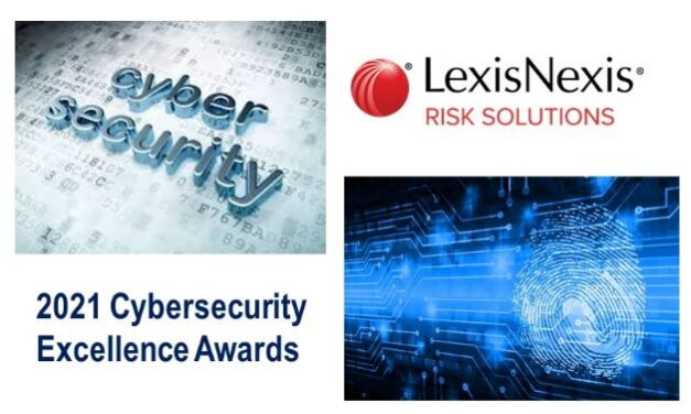 LexisNexis Risk Solutions Receives Top Honors at the 2021 Cybersecurity Excellence Awards
