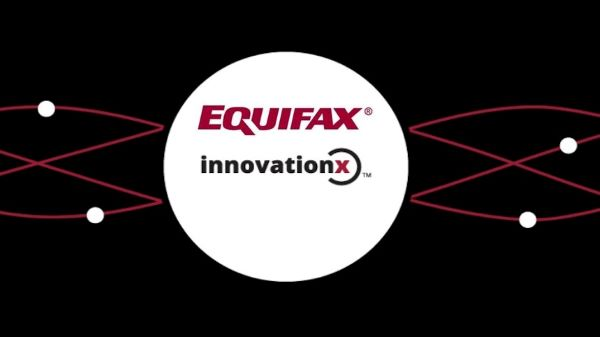 Equifax Accelerates Fintech Innovation with New InnovationX Immersive Experience