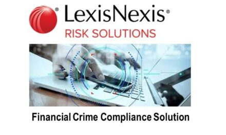 LexisNexis® Risk Solutions Study: Sharp Rise of Financial Crime Compliance