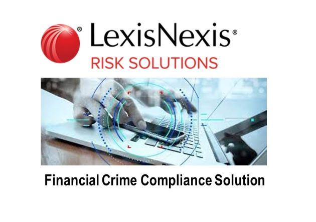 LexisNexis Risk Solutions Unveils a Game-Changing Financial Crime Compliance Solution