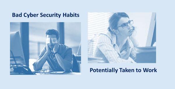 Bad Cyber Security Behavior At Home Risks Being Taken Back To Work