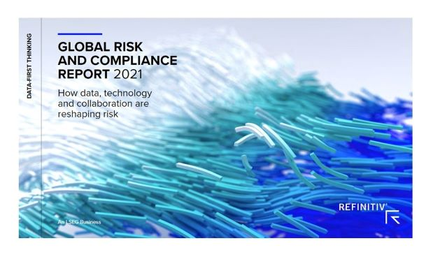 Refinitiv Survey: The Impact of The Pandemic, Compliance Gaps and How Technology Is Reshaping Risk