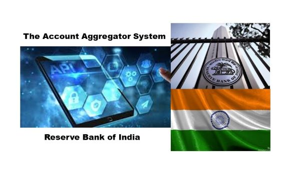 Reserve Bank of India Launches The Account Aggregator System – Expanded Data Sharing
