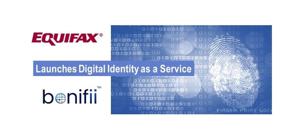 Equifax Launches Digital Identity as a Service
